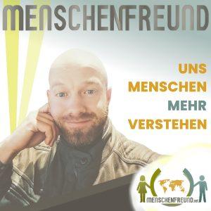 Menschenfreund Podcast Titelbild mit Logo und Foto